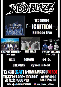 NEO BLAZE 1ST SINGLE [-IGNITION-] RELEASE LIVE